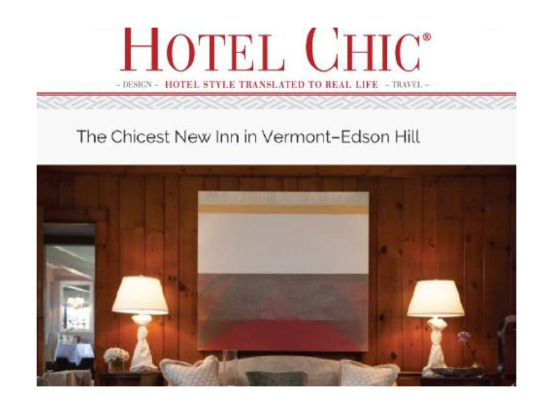 Hotel Chic article screenshot. Text: The Chicest New Inn in Vermont - Edson Hill.